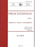 Proceedings of the YSU, Physical and Mathematical Sciences 2019, volume 53, № 2